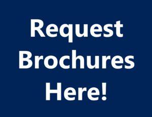 Request Brochures Here